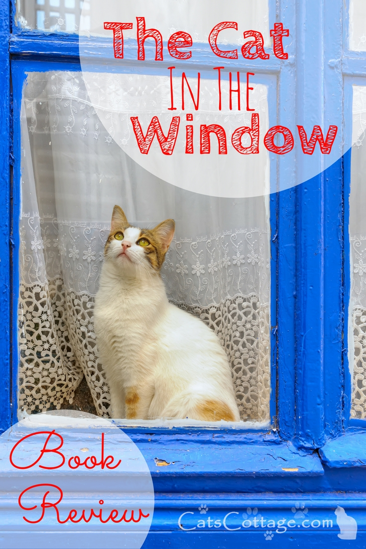 The Cat In The Window Book Review
